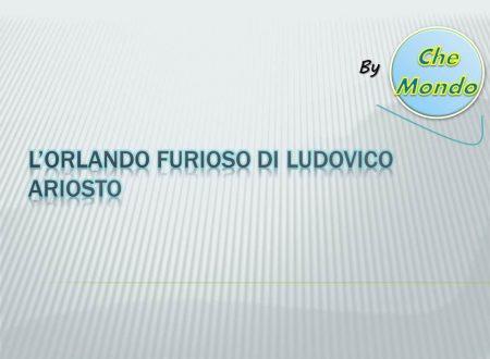 Analisi e riassunto dell'Orlando Furioso di Ludovico Ariosto